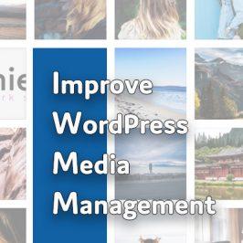 How to Improve WordPress Image Functionality